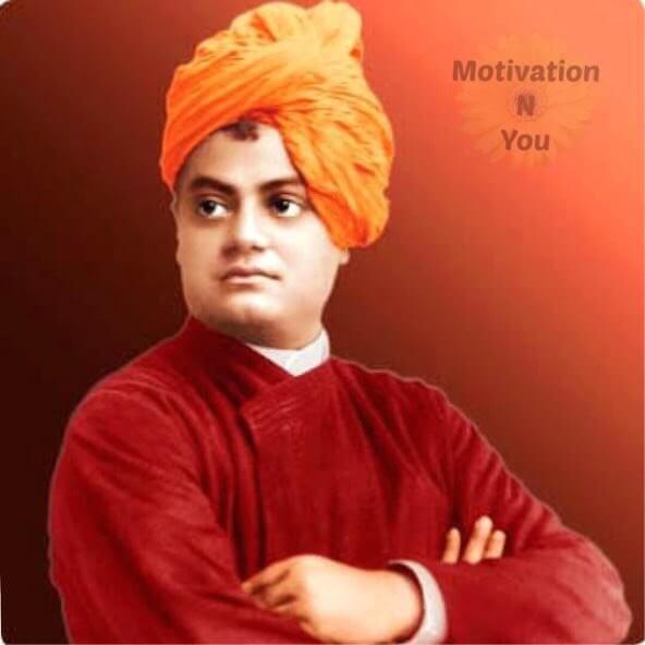 Motivational Quotes of Swami Vivekananda - Motivational Quotes- Motivation N You