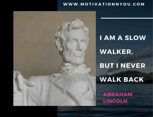 Quotes by Abraham Lincoln | Success Quotes